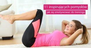 Najlepsze sposoby na treningową motywację