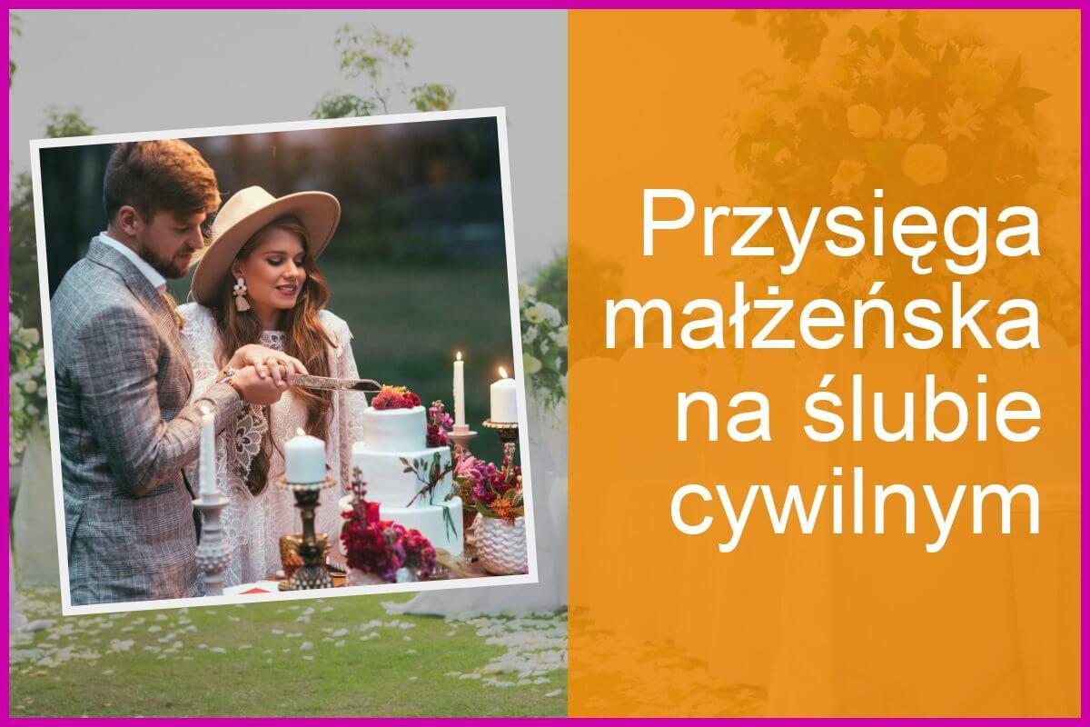 Jak powinna wyglądać przysięga na ślubie cywilnym?