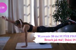 Brzuch jak stal - wyzwanie 30 dni dzien 18