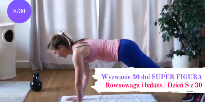 ósma część wyzwania 30 dni