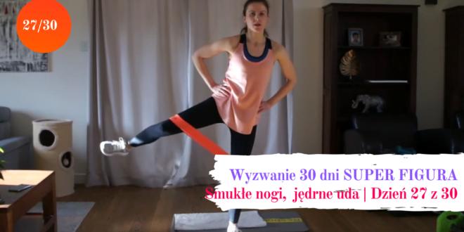 wyzwanie 30 dni, nogi