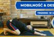Ćwiczenie deska przodem z ćwiczeniami na mobilność.