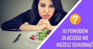 10 powodów dlaczego nie mogę schudnąć pomimo diety i ćwiczeń.