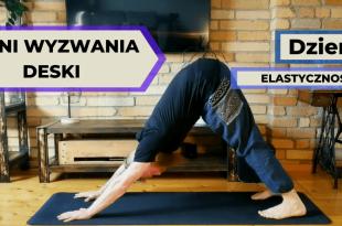 10 dzień wyzwania deski - elastyczność i wzmacnianie mięśni