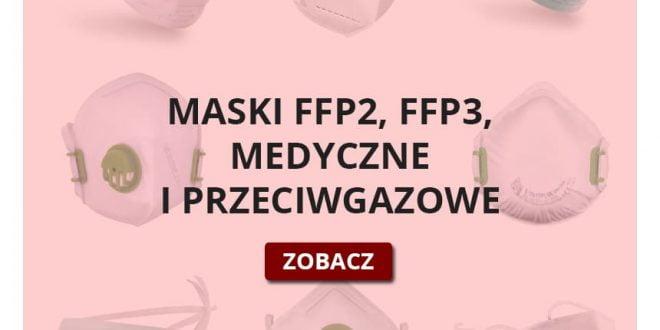 Maski medyczne, przeciwpyłowe oraz przeciwbakteryjne - właściwości.